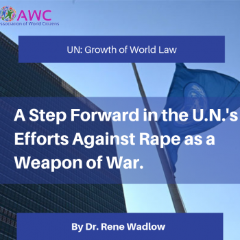 A Step Forward in the U.N.'s Efforts Against Rape as a Weapon of War.