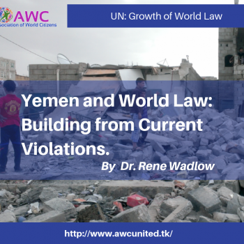 Yemen and World Law: Building from Current Violations.