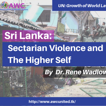 Sri Lanka: Sectarian Violence and the Higher Self by Rene Wadlow