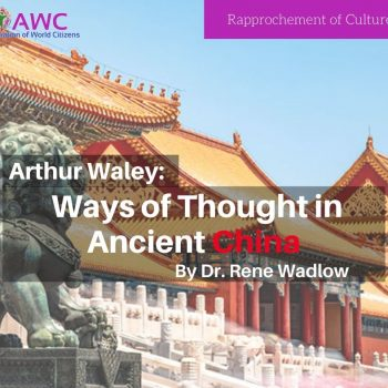 Arthur Waley: Ways of Thought in Ancient China