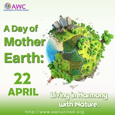 A Day of Mother Earth: Living in Harmony with Nature.