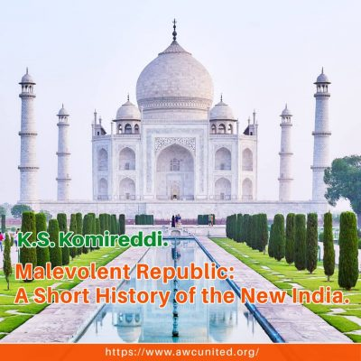 K.S. Komireddi. Malevolent Republic: A Short History of the New India.