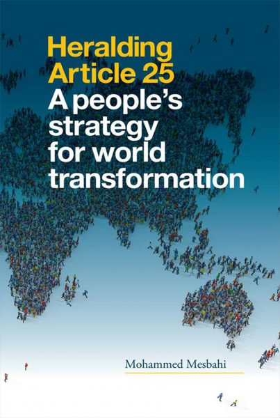 Heralding Article 25.A Peoples' Strategy for World Transformation.