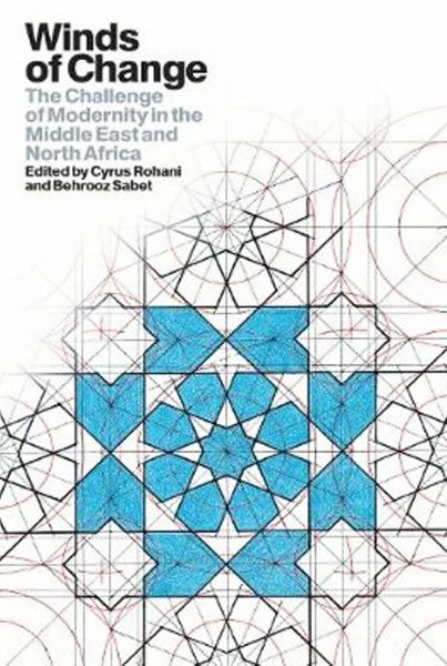 Winds of Change: The Challenge of Modernity in the Middle East and North Africa.