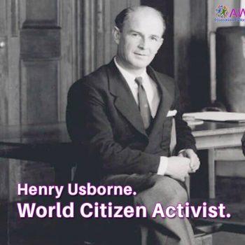 Henry Usborne. World Citizen Activist.